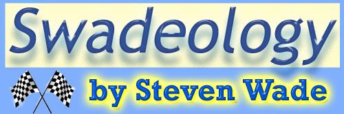 Swadeology blog of Steven Wade